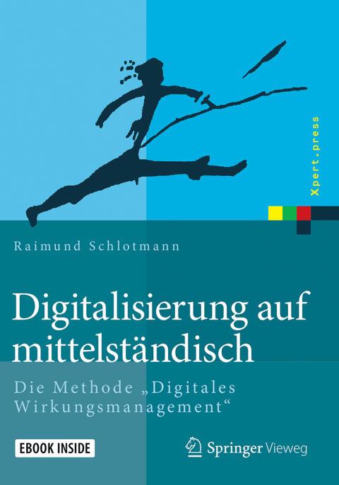 Neues Buch gibt praxisnahe Hilfestellung für die Digitalisierung im Mittelstand