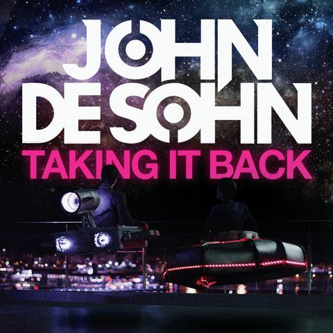 "John de Sohn släpper ""Taking It Back"""
