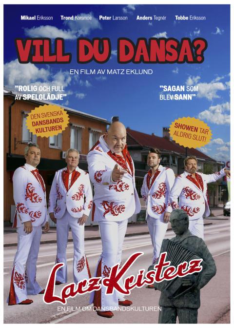 "Premiär av ""Vill du dansa?"" – en film om Larz Kristerz & den svenska dansbandskulturen!"