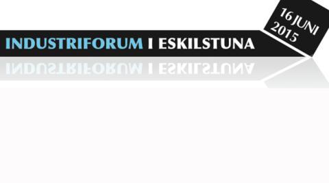 Industriforum i Eskilstuna 16/6