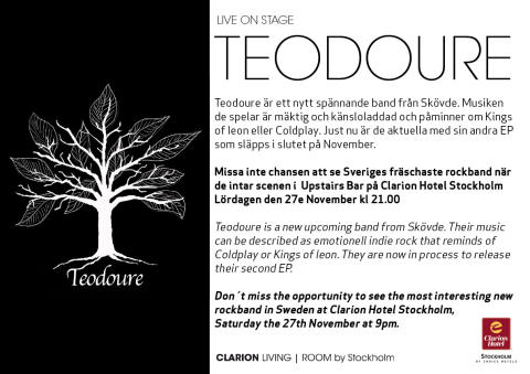 Teodoure - Live at Clarion Hotel Stockholm