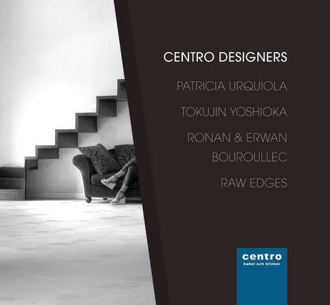 Centro Designers - Kakel formgivet av Urquiola, Bouroullec, Yoshioka och Raw Edges