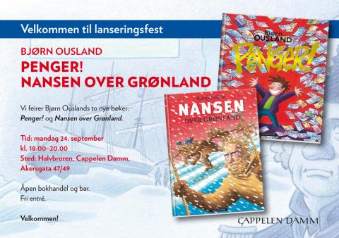 Velkommen til lansering: Penger! og Nansen over Grønland