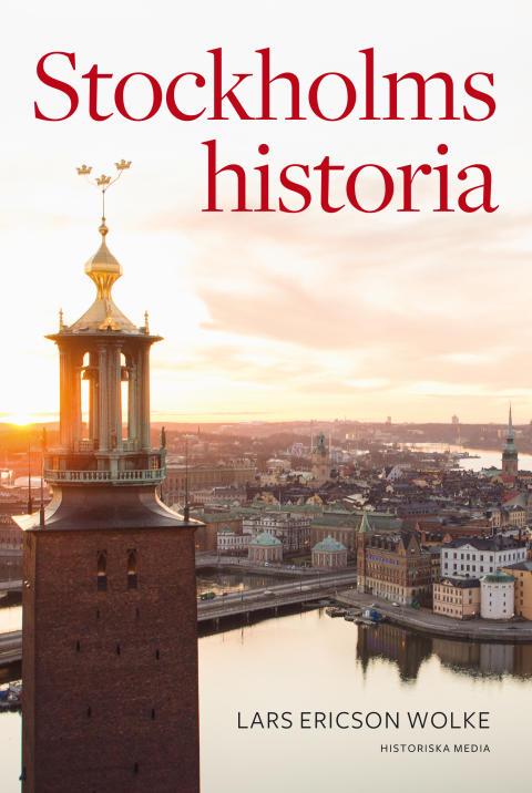 Ett modernt standardverk om Stockholms historia