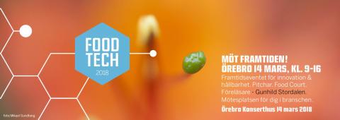 Food Tech 2018 - den självklara mötesplatsen för dig i branschen!