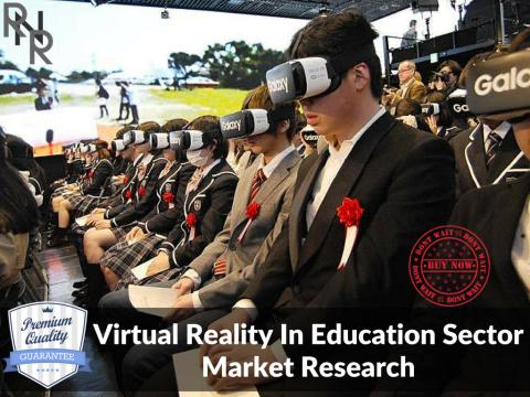 +55% CAGR to be Achieved By Virtual Reality In Education Sector Market By 2022 - According to Top Research Firm