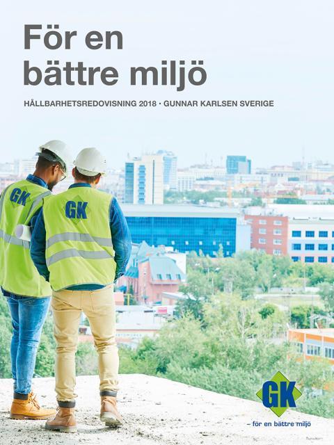 För en bättre miljö – Gunnar Karlsens hållbarhetsredovisning 2018