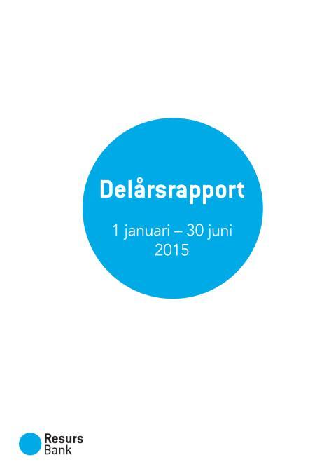 Resurs Bank delårsrapport januari-juni 2015