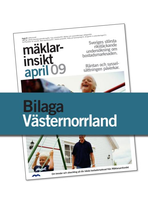 Västernorrlands län: Fler bostäder till salu den närmaste tiden i Västernorrlands län