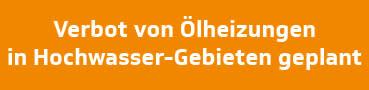Verbot von Ölheizungen in Hochwasser-Gebieten geplant - Passauer Neue Presse