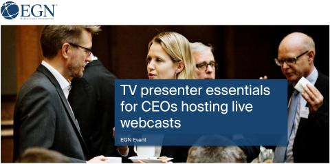 TV presenter essentials for CEOs hosting live webcasts