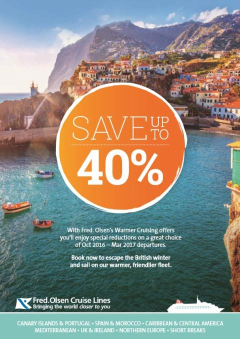 Fred. Olsen Cruise Lines' new 'Warmer Cruising' campaign can save you up to 40%!