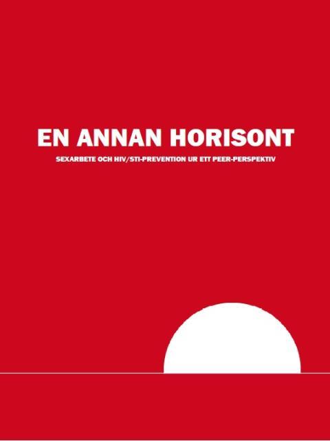 Hiv-Sverige och Rose Alliance välkomnar RFSUs nya rapport, särskilt det fokus på hur lagen påverkar sexarbetares hälsa och rättigheter.
