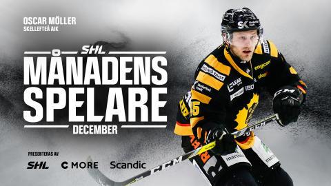 Månadens Spelare i SHL i december: Oscar Möller, Skellefteå AIK