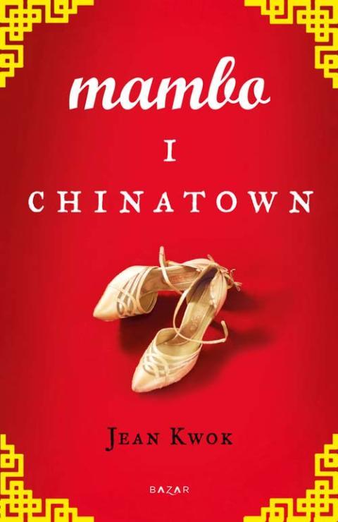 Omslag Mambo i Chinatown av Jean Kwok