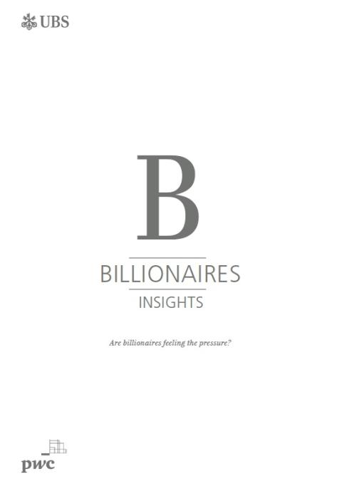 UBS/PwC Billionaires Report reveals billionaire wealth facing headwinds with overall wealth declining by USD 300 billion