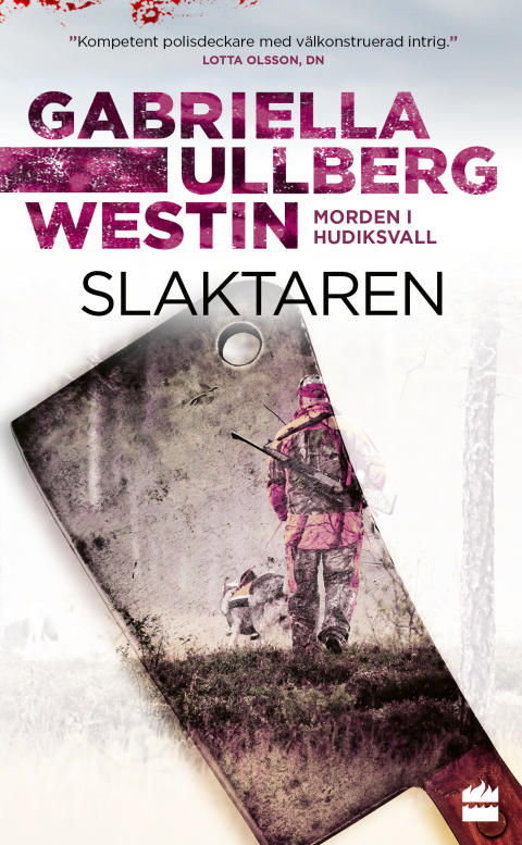 Slaktaren - Gabriella Ullberg Westin