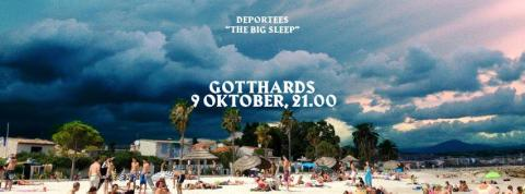 "Releasefest för Deportees ""The Big Sleep"" på Gotthards Krog den 9:e oktober!"