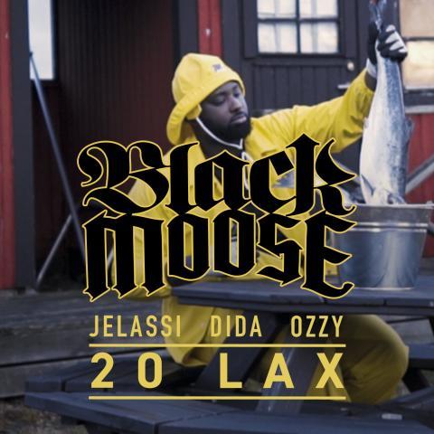 """DJ BLACK MOOSE TEAMAR UPP MED MICHEL DIDA, OZZY OCH JELASSI PÅ NYA SINGELN """"20 LAX"""""""