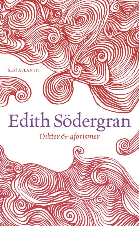 Dikter och aforismer av Edith Södergran