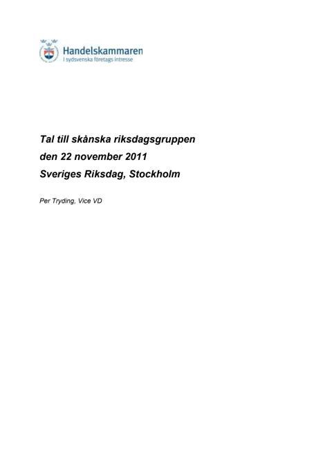 Tal om Skånepaket till Skånes riksdagsledamöter