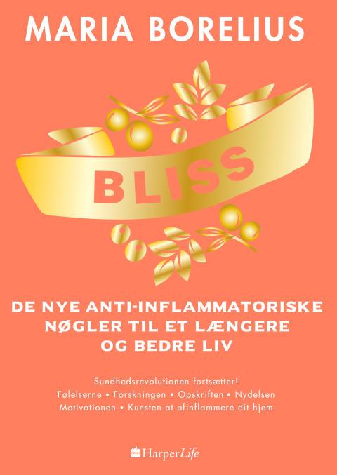 Nyhed på vej fra HarperCollins: BLISS af Maria Borelius