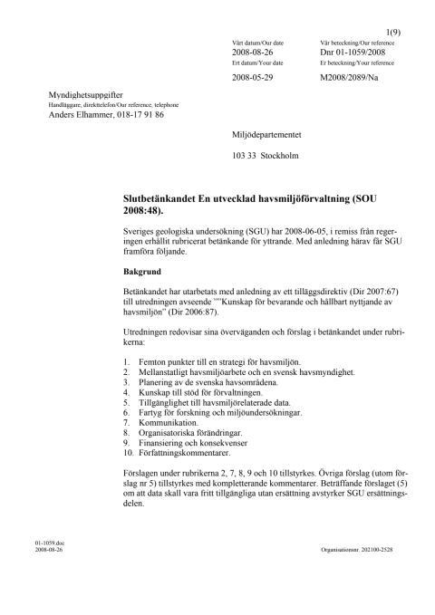 Slutbetänkandet En utvecklad havsmiljöförvaltning (SOU 2008:48).