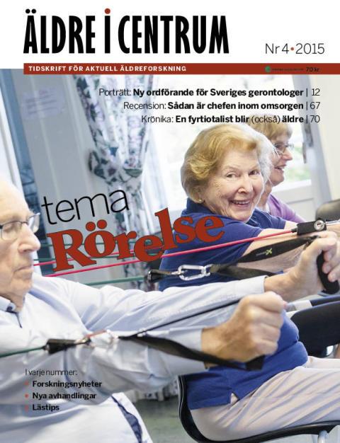 Nytt nummer av tidskriften Äldre i Centrum – tema rörelse