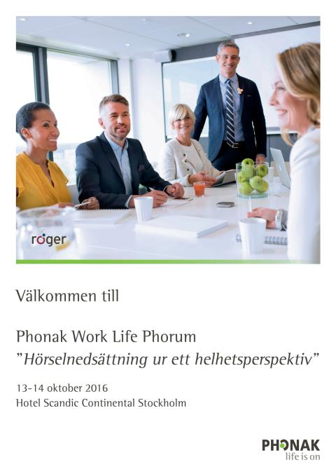 Phonak Work Life Phorum - Program 13-14 oktober