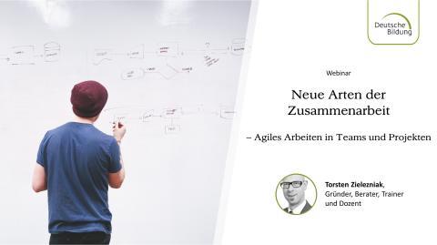 Neue Arten der Zusammenarbeit – Agiles arbeiten in Teams und Projekten!