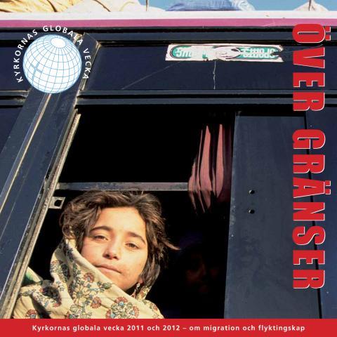 Över gränser Kyrkornas globala vecka 13-20 november 2011