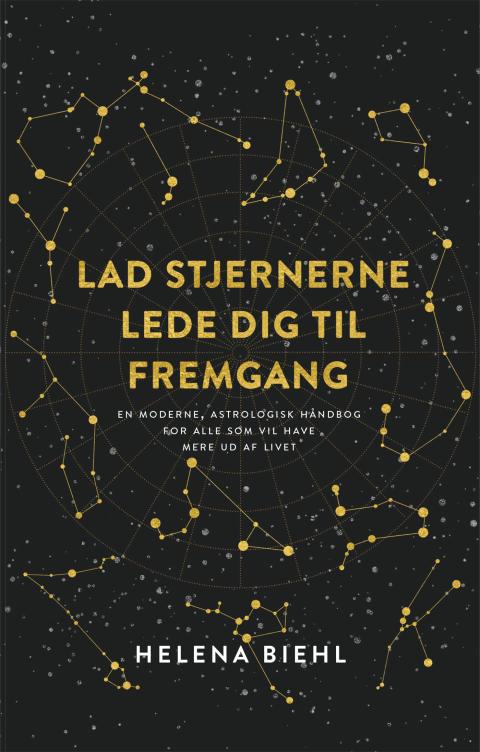 """""""Lad stjernerne lede dig til fremgang"""" af Helene Biehl"""