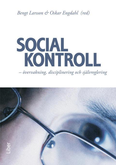 Social kontroll - övervakning, disciplinering och självreglering