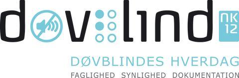 Døvblindes hverdag: Faglighed • Synlighed • Dokumentation