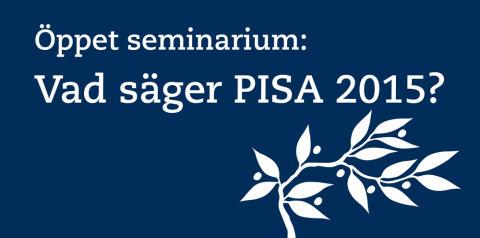 Vad säger PISA 2015?