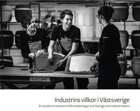 Rapport | Industrins villkor i Västsverige - En studie om industrins förutsättningar och Sverige som industrination
