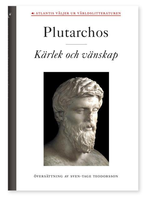 Kärlek och vänskap av Plutarchos