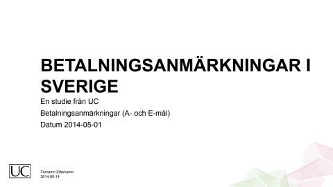 Betalningsanmärkningar i Sverige 140515