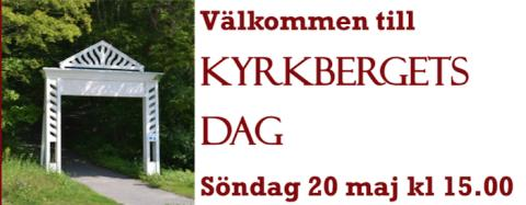 Kyrbergets Vänner bjuder in till Kyrkbergets Dag