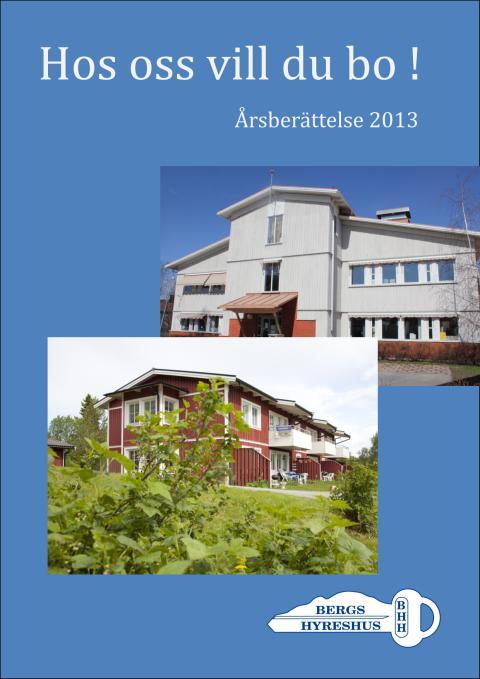 Årsberättelse 2013 Bergs Hyreshus AB