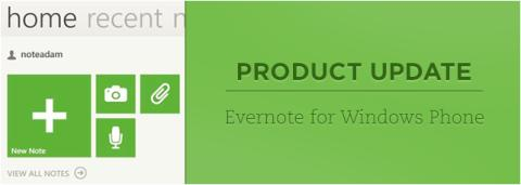 Evernote for Windows Phone Update: Redesigned Home screen, Shortcuts, Better Tags Lists, and More