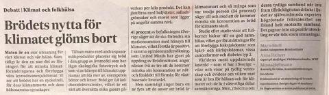 Debattartikel i Svenska Dagbladet: Brödets nytta för klimatet glöms bort