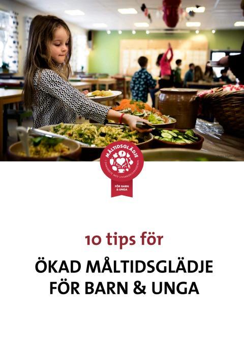 10 tips för ökad måltidsglädje för barn och unga