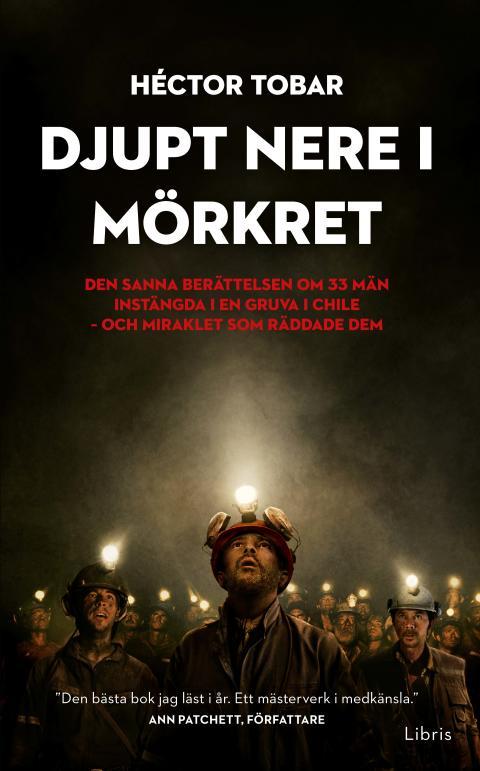 Omslagsbild: Djupt nere i mörkret, Héctor Tobar (pocket)
