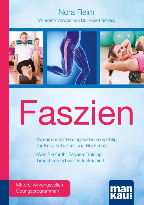 Faszien-Training für Fitness und Wohlbefinden
