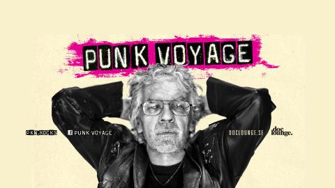 Dokumentären Punk Voyage lanseras i Sverige med turné, livesänt event och galapremiär!