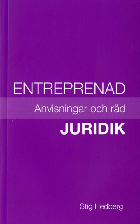 """Ny bok: """"Entreprenadjuridik. Anvisningar och råd"""""""