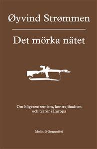 Författarsamtal: Det mörka nätet – om högerextremism, kontrajihadism och terror i Europa