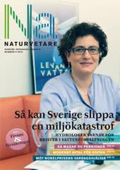 Nytt nummer av Naturvetare: Så kan Sverige slippa en miljökatastrof