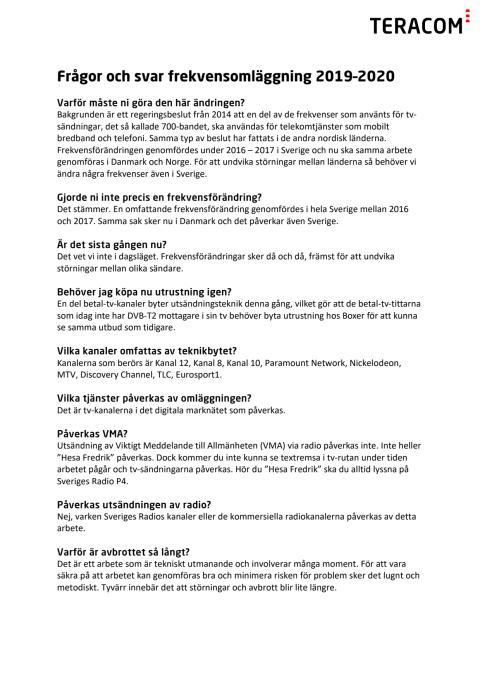 Frevkensomläggning 2020 - Frågor och svar
